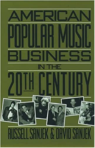 American Popular Music Business In The 20th Century Russell Sanjek