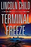 Terminal Freeze, Lincoln Child, 0385515510