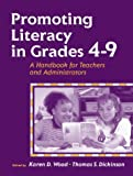img - for Promoting Literacy in Grades 4-9: A Handbook for Teachers and Administrators book / textbook / text book