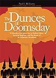 The Dunces of Doomsday, Paul Williams, 1581825293