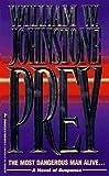 Prey, William W. Johnstone, 078600312X