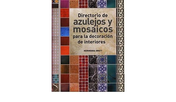 Directorio de azulejos y mosaicos: Varios: 9788495376879 ...