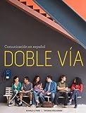 Doble Vía 1st Edition