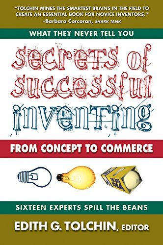 Secrets of Successful Inventing: From Concept to Commerce PDF
