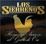 Homenaje Sierreno Al Gallo De Oro