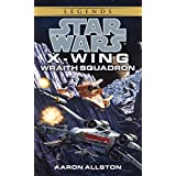 Wraith Squadron: Star Wars Legends (X-Wing): Book 5 (Star Wars: X-Wing - Legends)