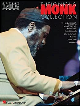 ??BEST?? Thelonious Monk - Collection: Piano Transcriptions (Artist Transcriptions). express buque DATOS derechos Canada