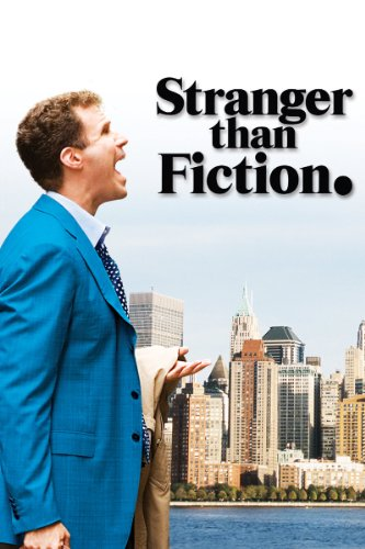 - Stranger than Fiction
