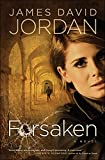Forsaken by James David Jordan front cover