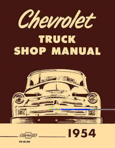 1954 Chevrolet Pickup and Truck Shop Manual Reprint 54 Chevy repair ()