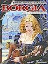 Borgia, Tome 2 : Le Pouvoir et l'Inceste par Jodorowsky