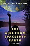 Download The Girl from Spaceship Earth: A True Story in PDF ePUB Free Online