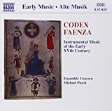 Classical Music : Codex Faenza: Instrumental Music of the Early 15th Century