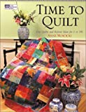Time to Quilt!, Anne Moscicki, 1564774732