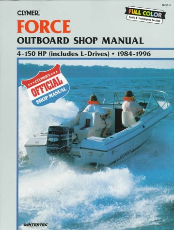 (Clymer Force outboard shop manual: 4-150 HP (includes L-drives), 1984-1996)