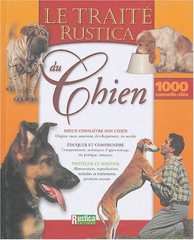 Le Traité Rustica du chien Patrick Pageat