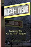 Bat$#!+ Avenue, John J. Cleary, 141371840X