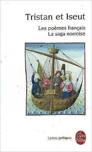Tristan Et Iseut Les Poemes Francais Ldp Let Gothiq