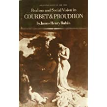 Realism and Social Vision in Courbet and Proudhon