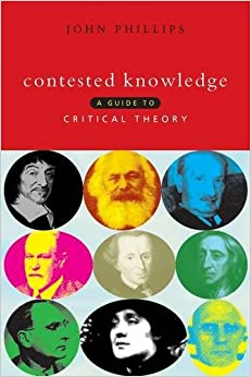 Book Contested Knowledge: A Guide to Critical Theory