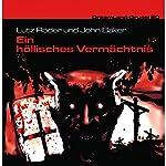 Ein höllisches Vermächtnis (Dreamland Grusel 20) | Lutz Röder,John Baker