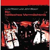Ein höllisches Vermächtnis (Dreamland Grusel 20)   Lutz Röder, John Baker
