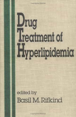 Drug Treatment of Hyperlipidemia (Fundamental and Clinical Cardiology)