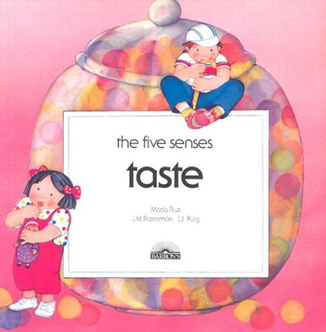 Taste (Five Senses Series)