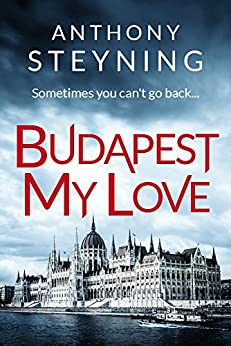 Budapest My Love by [Steyning, Anthony]