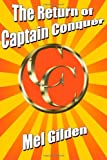 The Return of Captain Conquer, Mel Gilden, 1434435490