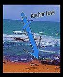 Anchor Love: Love me