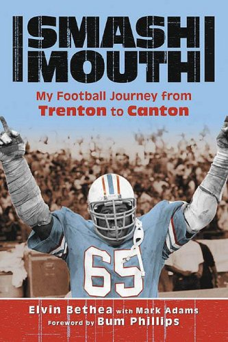 Smash-Mouth: My Football Journey from Trenton to Canton