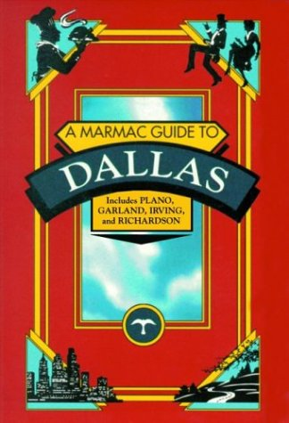 Marmac Guide to Dallas, A (Marmac Guides)