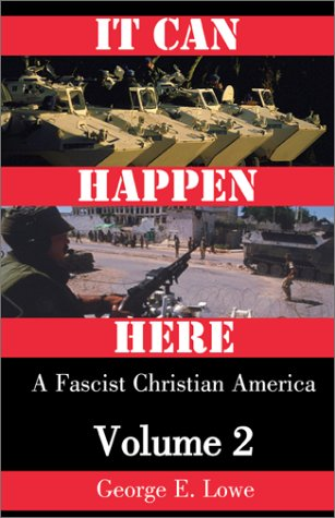 It Can Happen Here: A Fascist Christian America: Volume 2