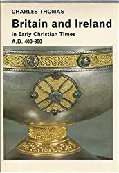 Britain and Ireland in early Christian times, AD 400-800 (Library of medieval civilization)