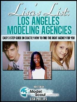 Lisa's List: Los Angeles Modeling Agencies (Lisa's Lists of Modeling Agencies) by [Phillips, Lisa]