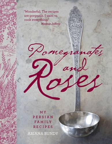 Download Pomegranates and Roses: My Persian Family Recipes pdf epub