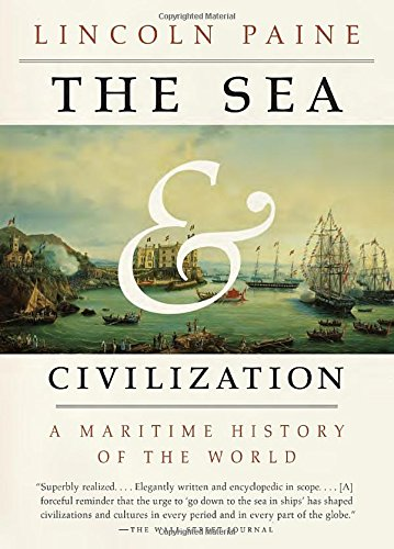 the-sea-and-civilization-a-maritime-history-of-the-world