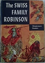 The Swiss Family Robinson, or, Adventures in…