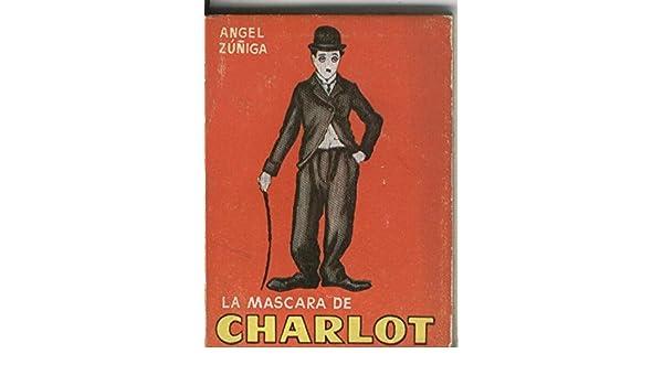 Enciclopedia Pulga: La mascara de Charlot: Amazon.es: Angel Zuñiga: Libros