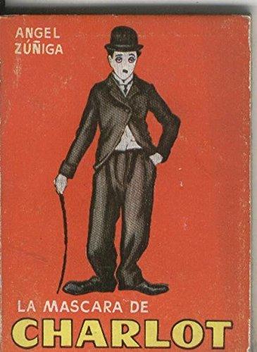 Enciclopedia Pulga: La mascara de Charlot: Angel Zuñiga: Amazon.com: Books