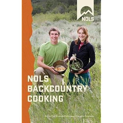 nols backcountry nutrition eating beyond the basics nols library Manual