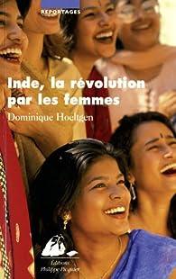 Inde, la révolution par les femmes par Dominique Hoeltgen