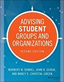 img - for Advising Student Groups and Organizations (Jossey Bass Higher and Adult Education) by Norbert W. Dunkel (2014-09-22) book / textbook / text book