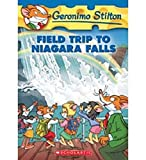 Field Trip to Niagara Falls (Geronimo Stilton, No. 24)