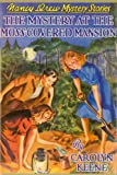 The Mystery at the Moss-Covered Mansion (Nancy Drew Mystery Stories, No. 18)
