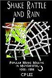 Shake,Rattle and Rain, C.P. Lee, 184382048X