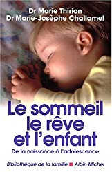 Le Sommeil, le rêve et l'enfant, nouvelle édition