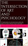 The Intersection of Art and Psychology: an open source collection of ideas