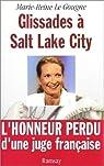 Glissades à Salt-Lake City par Marie-Reine Le Gougne